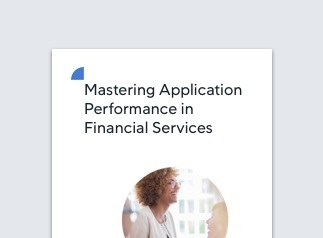 resources_whitepaper_mastering_application_performance_financial-323x0_q100